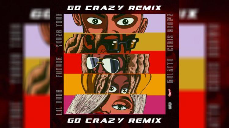 go crazy remix 1
